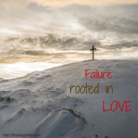 failure-rooted-in-love