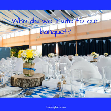 Who do we invite to our banquet-