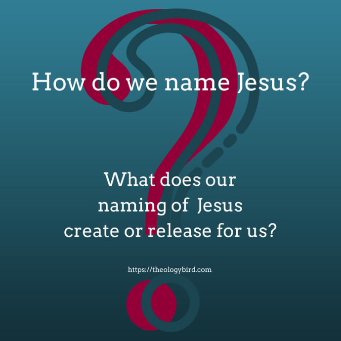 How do we name Jesus_