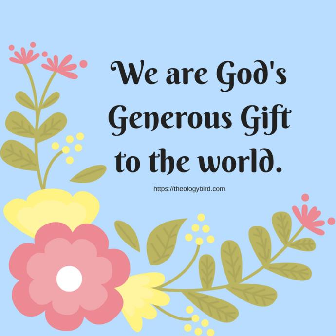 God's Generous Gift