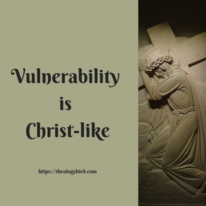 Vulnerability is Christ-like
